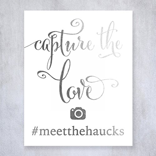Capture The Love Social Media Custom Personalized IG Hashtag Silver Foil Sign Wedding Reception Signage 5 inches x 7 inches