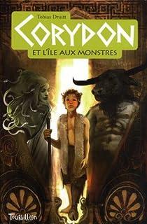 Corydon et l'�le aux monstres, Tome 1 : par Druitt
