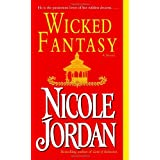 Wicked Fantasy: A Novel ~ Nicole Jordan