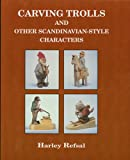 img - for Carving trolls and other Scandinavian style characters book / textbook / text book