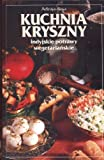 img - for Kuchnia Kryszny Indyjskie potrawy wegetarianskie book / textbook / text book