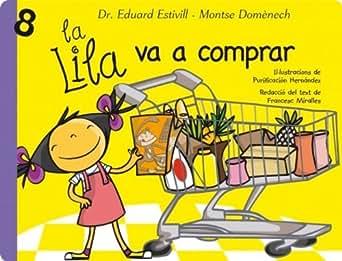 Amazon.com: La Lila va a comprar (Catalan Edition) eBook: Eduard