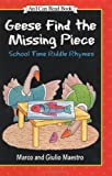 Geese Find the Missing Piece: School Time Riddle Rhymes (I Can Read Book 1) (0060262206) by Maestro, Giulio