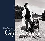 The Essential Cafe Bohemia