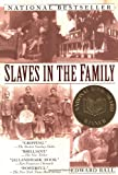Slaves in the Family (0345431057) by Ball, Edward