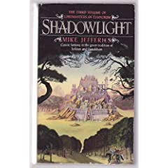 Shadowlight (Loremasters of Elundium, Book 3) by Mike Jefferies