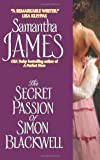 The Secret Passion Of Simon Blackwell (0060896450) by James, Samantha