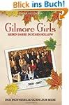 Gilmore Girls: Sieben Jahre in Stars...