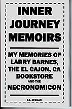 Inner Journey Memoirs by R. E. Neuman