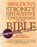 Abingdon's Strong's Exhaustive Concordance of the Bible with the Exclusive Key-Word Comparison (0687400317) by Strong, James