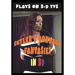 Skyler's Bondage Fantasies in 3D