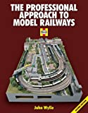 The Professional Approach to Model Railways: Secon...