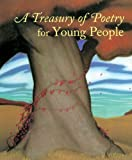 img - for A Treasury of Poetry for Young People: Emily Dickinson, Robert Frost, Henry Wadsworth Longfellow, Edgar Allan Poe, Carl Sandberg, Walt Whitman book / textbook / text book