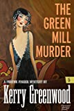 The Green Mill Murder: Phryne Fisher #5 (Phryne Fisher Mysteries)