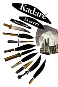 El cerco / The siege (Spanish Edition): Ismail Kadare