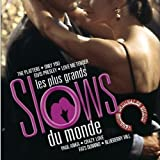 Les Plus Grands Slows Du Monde