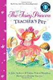 The Very Fairy Princess: Teachers Pet (Passport to Reading Level 1)