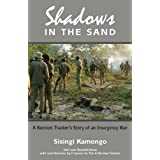 Shadows in the Sand: A Koevoet Tracker's Story of an Insurgency Warby Sisingi Kamongo
