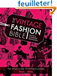 The Vintage Fashion Bible: The Comple...