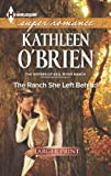The Ranch She Left Behind (Harlequin LP Superromance) (0373608160) by O'Brien, Kathleen