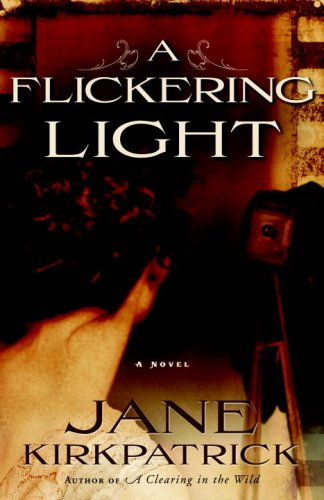 A Flickering Light (Portraits of the Heart, Book 1)
