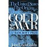 The United States and the Origins of the Cold War, 1941-1947 (Columbia Studies in Contemporary American History...