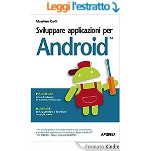 Sviluppare applicazioni per Android (Guida completa)