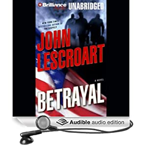 Betrayal: A Dismas Hardy Novel (Unabridged)