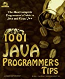 img - for 1001 Java Programmer's Tips (with CD-rom) by Chan, Mark C., Griffith, Steven W., Iasi, Anthony F. (1997) Paperback book / textbook / text book