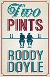 Two Pints Roddy Doyle