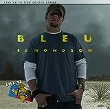 echange, troc Bleu Edmondson - Live at Billy Bob's Texas