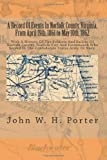 A Record Of Events In Norfolk County, Virginia, From April 19th, 1861 to May 10th, 1862: With A History Of The Soldiers And Sailors Of Norfolk County, ... In The Confederate States Army Or Navy.