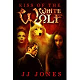 The Kiss Of The White Wolf (Interracial Paranormal Shifter Romance BWWM Book 1) ~ JJ Jones