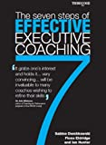 img - for The Seven Steps of Effective Executive Coaching book / textbook / text book