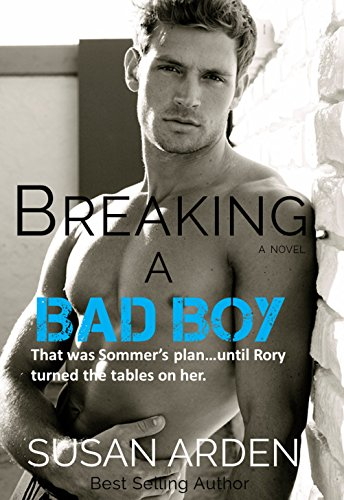 Breaking A Bad Boy (Bad Boys Book 6)