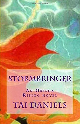 Stormbringer: Volume 1 (Orisha Rising)