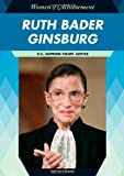 Ruth Bader Ginsburg: U.S. Supreme Court Justice (Women of Achievement)