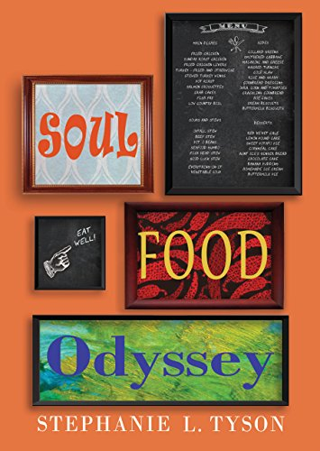 Soul Food Odyssey by Stephanie L. Tyson