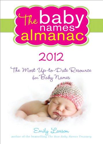 The 2012 Baby Names Almanac