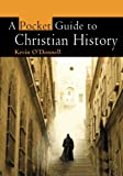 A Pocket Guide to Christian History (0745952879) by O'Donnell, Kevin