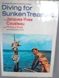 Diving for Sunken Treasure (The Undersea discoveries of Jacques-Yves Cousteau) (0304938408) by Cousteau, Jacques-Yves