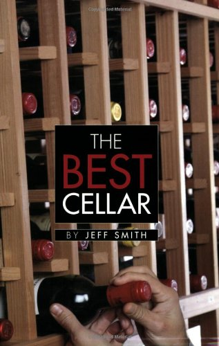 The Best Cellar by Jeff Smith