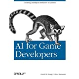 "AI for Game Developers: Creating Intelligent Behavior in Games (Classique Us)von ""Nathan Torkington"""