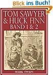 Tom Sawyer & Huck Finn (Beide B�nde)...