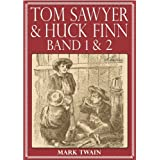 "Tom Sawyer & Huck Finn (Beide B�nde) (Illustriert)von ""Mark Twain"""