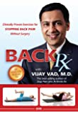 BACK Rx: Clinically Proven Exercises for STOPPING BACK PAIN Without Surgery