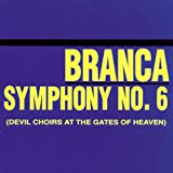 Symphony No. 6 (Devil Choirs At The Gates Of Heaven)