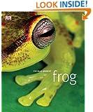 Frog: A Photographic Portrait