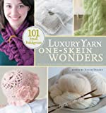 img - for Luxury Yarn One-Skein Wonders: 101 Small Indulgences book / textbook / text book