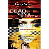 Dead Man's Switch (Kate Reilly Mysteries) ~ Tammy Kaehler